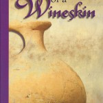 Dee Leichner – The Preparation Of A Wineskin